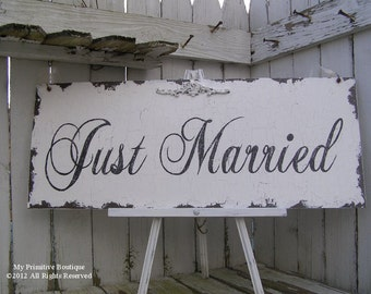 Vintage JUST MARRIED SIGN, Wedding Sign, 30x12, Shabby Chic Sign
