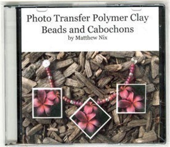 Photo Transfer Polymer Clay Image Pendant  Instructional Beads Cabochon Jewelry Tutorial Technique Lesson DVD