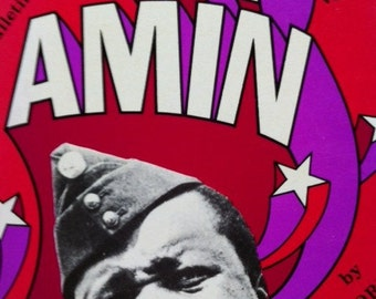 The Further Collected Bulletins of Idi Amin Satirical View Comedy