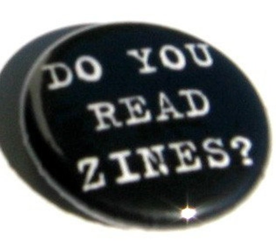 Do You Read Zines 1 inch pin back button