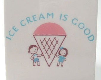 Ice Cream is Good Tile Coaster