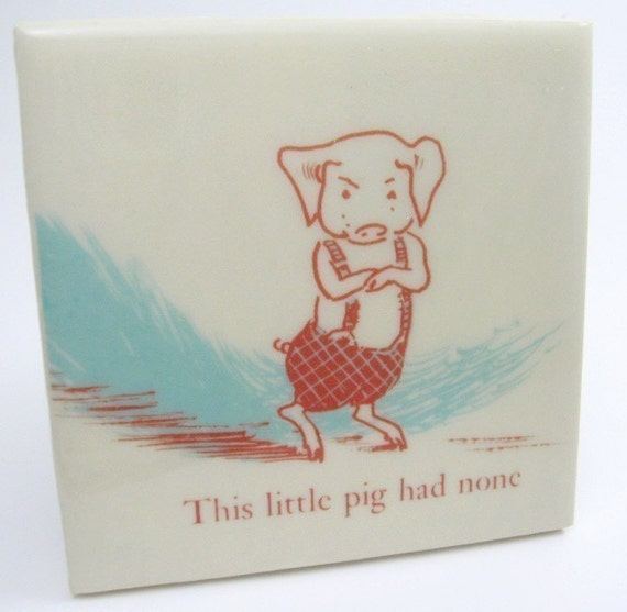 This Little Pig Had None Tile Coaster