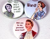 The Snark Trio -- Buttons or Magnets (Sold Individually or a a Set)