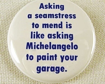 Seamstress Button or Magnet