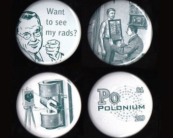 Fun with Radiation Buttons or Magnets (Set of 4)