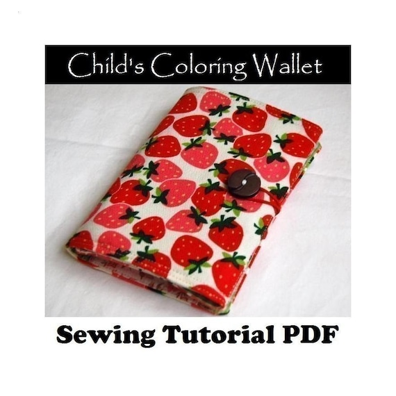 Child's Coloring Wallet PDF SEWING TUTORIAL