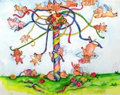May DAY -Original Painting Flying Pigs Fly around the May Pole with mixed results, When pigs fly - SharonFosterArt