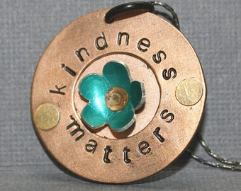 Kindness Matters Necklace hand stamped copper pendant