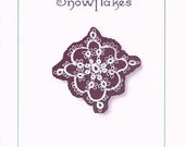 Original Easy Tatting Patterns - Tatted Snowflakes