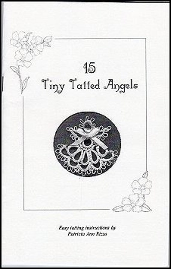 Tatting Pattern Book - 15 Tiny Tatted Angels - Easy Tatting Patterns