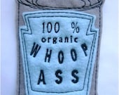 Iron on Patch Can of 100% organic Whoop Ass Applique in Baby Blue
