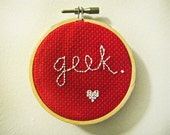My Geeky Valentine. Hand Embroidered On Red Vintage Canvas. Set In Vintage Embroidery Hoop.