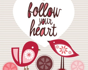Follow your heart- Inspirational art for kids
