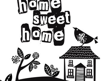 Home Sweet Home black and white