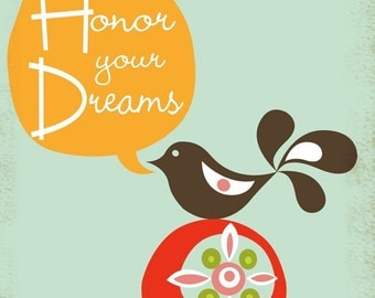 Honor Your Dreams