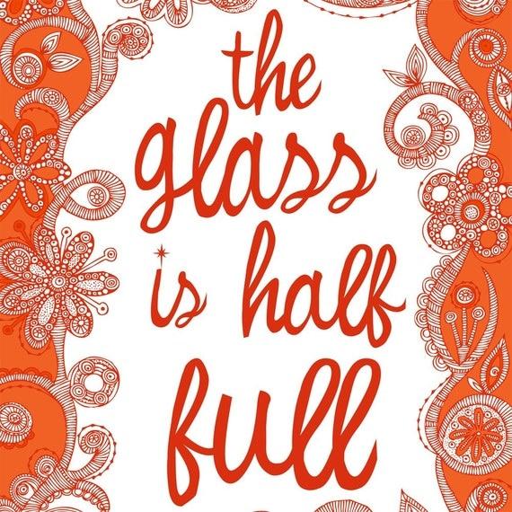 The Glass is Half full Digital Print