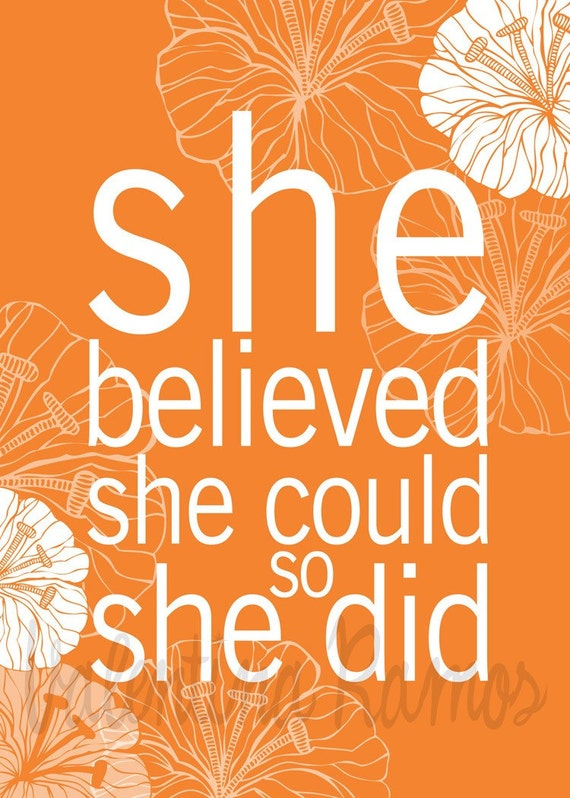 She Believed she could so she did - photo print 5x7