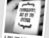 Typography: Art By the Letters Mini Zine