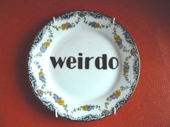 Weirdo plate