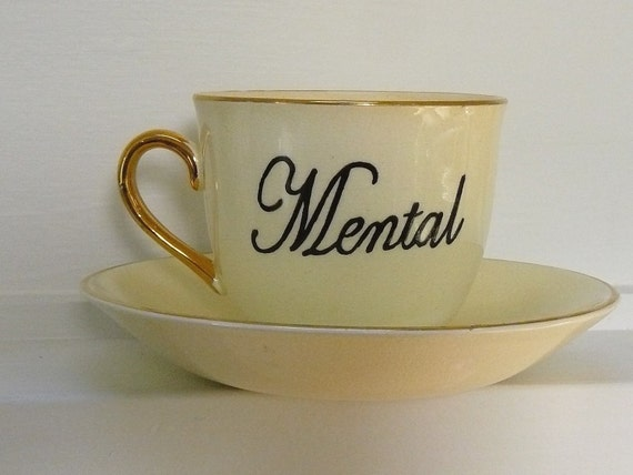 Mental mother teacup