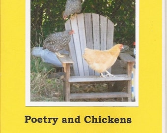 Poetry and And Chickens, chapbook