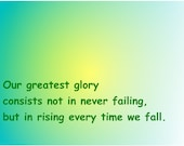 Glory in rising up after a fall