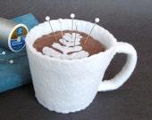 Emery Pincushion / Pin Cushion - Felt Cup of Cafe Latte / Coffee
