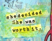 "Motivational Text Girl Art. ""She Decided She Was Worth It."" ART MAGNET. Happy Woman's Inspiring Girl Quote."
