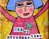 """Sassy Girl Power Quote. """"She Is Stronger Than Two Red Onions."""" FOLK ART MAGNET. Funny Saying. Girlfriend Gift. Sassy Allison Strine Art."""