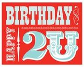 Happy Birthday 2U, Single Card
