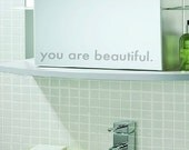 You Are Beautiful - Vinyl Decal Sticker