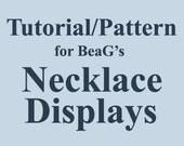 Tutorial for DIY Necklace Displays, PDF (W-TUT-001), necklace stand tutorial, necklace display tutorial, easy