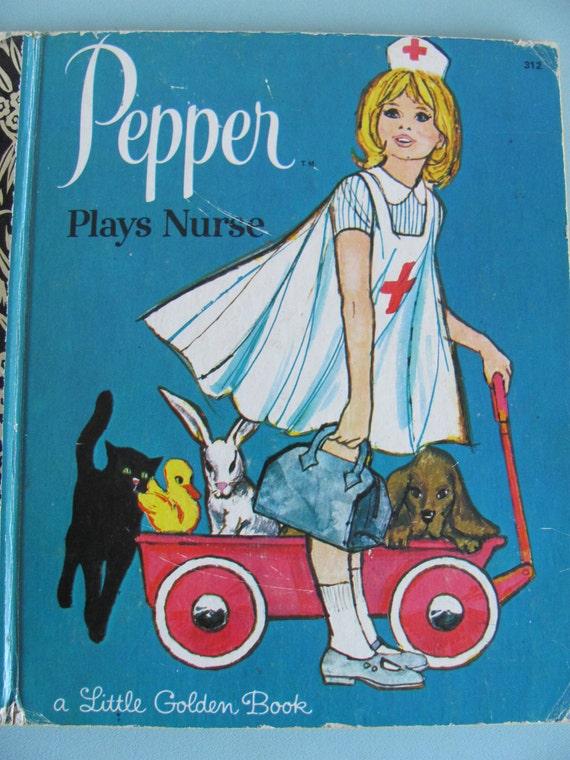 Pepper Plays Nurse - vintage Little Golden Book - 1972 Australian edition