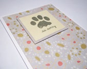 Pet Sympathy Card  With Paw Print, Sympathy Greeting Card, Sorry For Your Loss, Handmade Sympathy Card For Loss of Animal