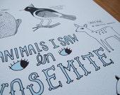 Animals I saw in Yosemite print