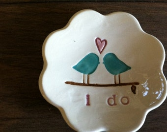 Ring Bearer Bowl The Original Love Bird with I do Love Bird Design by Chrissy Ann Ceramics