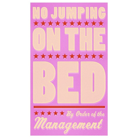 No Jumping on the Bed (Pink) Print 6 in x 10 in