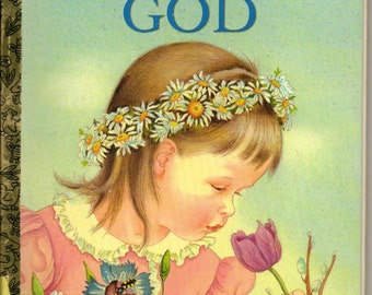 My Little Golden Book About God by  Jane Werner Watson