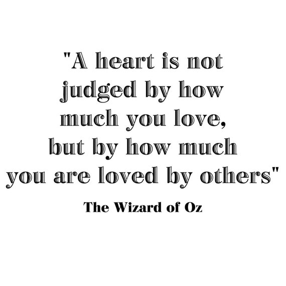 A Heart is not Judged by... Wizard of Oz Quote Vinyl Wall Decal