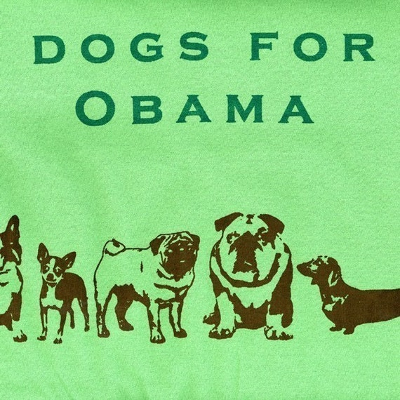 Dogs for Obama T Shirt - Unisex size small, obama t shirt - SALE PRICE