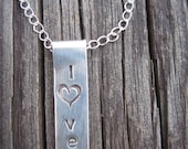l o v e Necklace - Custom Handstamped Sterling Silver Pendant and 18 inch Chain