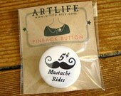 Pinback button badge - Mustache rides - PACKAGED