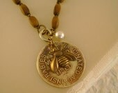 Look Honey, No Rabies - 1927 Vaccination Tag Honey Bee Rosary Bead Recycled Repurposed Necklace