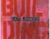 Building by Kat Jones