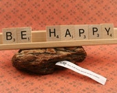 BE HAPPY Scrabble Letters Sign RECYCLED