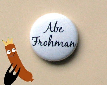 "Ferris Bueller's Day Off - Abe Frohman - 1"" button - Round - 1980's Movie Reference - Teen Movie"