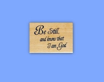 Be Still ... Christian bible verse mounted rubber stamp No.16