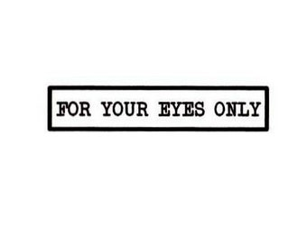 for Your Eyes Only unmounted rubber stamp no.15