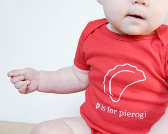 P is for Pierogi Baby One piece Bodysuit (Red or Charcoal Gray)- Poland, Polish, Pittsburgh