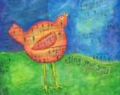 Sing Your Song (limited edition print)